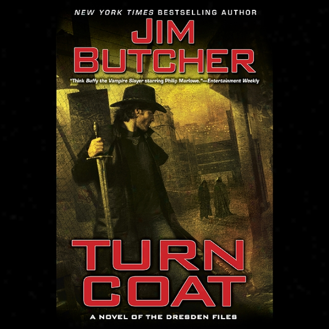 Turn Coat: The Dresden Files, Book 11 (unabridged)