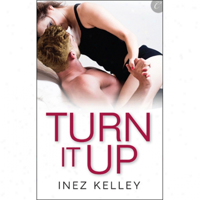 Turn It Up (unabridged)
