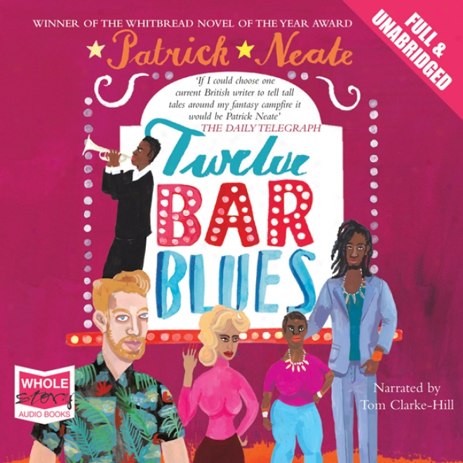 Twelve Bar Blues (unabridged)