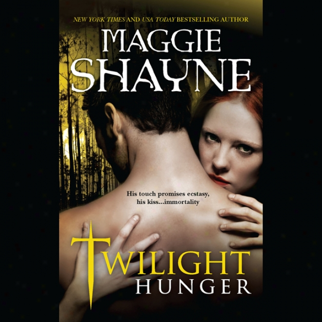 Twilught Hunger (unabridged)