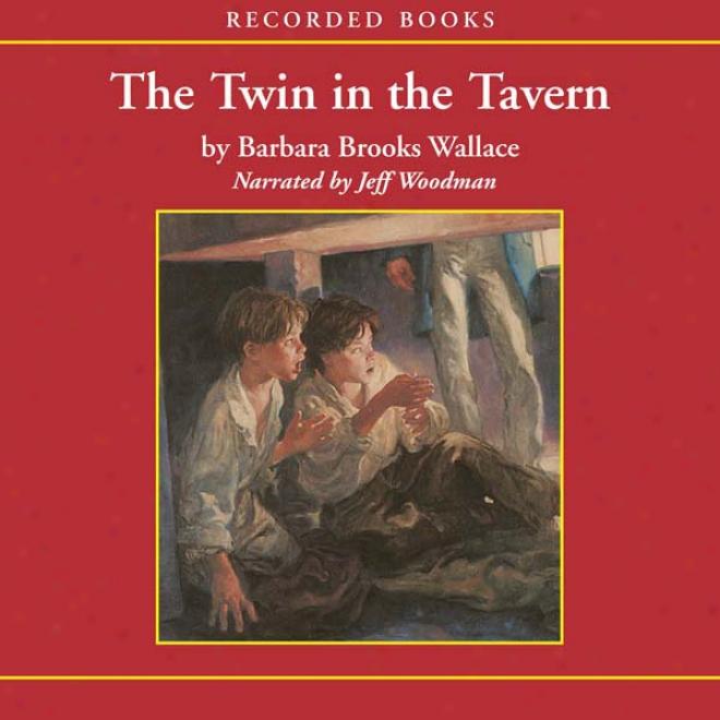 Twin In The Tavern (unabridged)