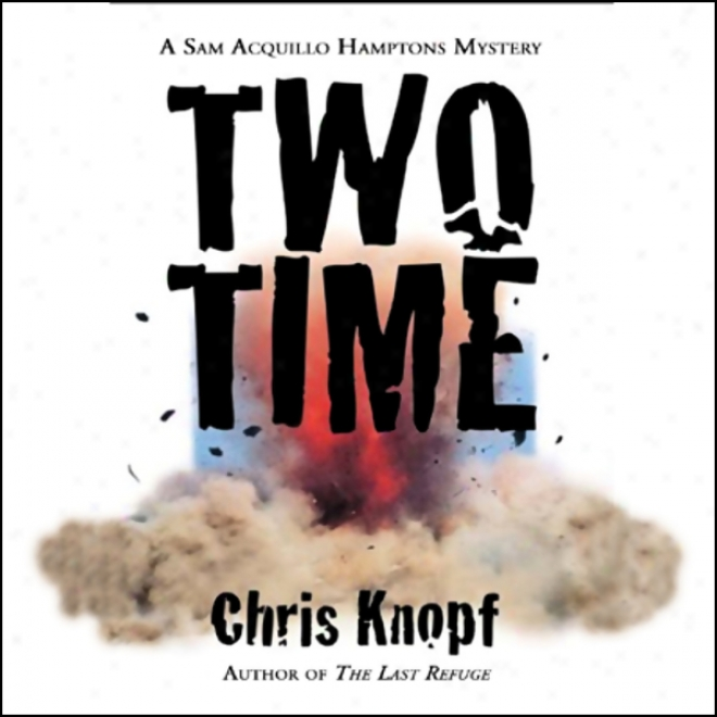 Two Time (unabridged)