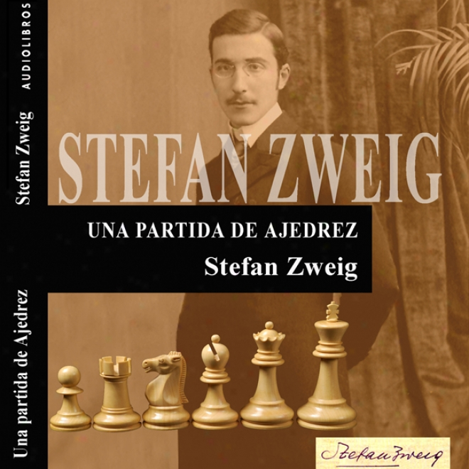 Una Partida De Ajedrez [a Game Of Chess] (unabridged)