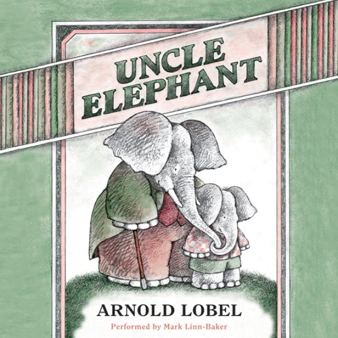 Uncle Elephant (unabridged)