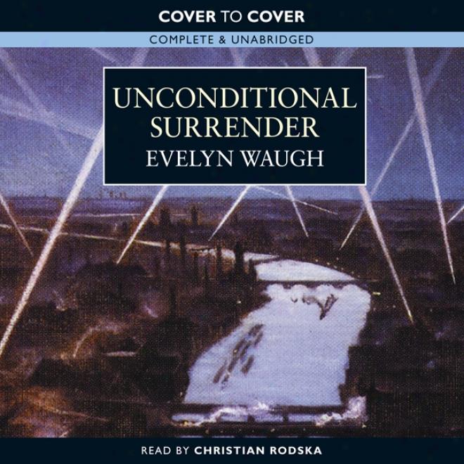 Unconditional Surrender (unabridged)