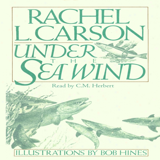 Under The Sea Wind (unabridged)