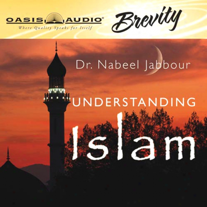 Underetanding Islam (unabridged)