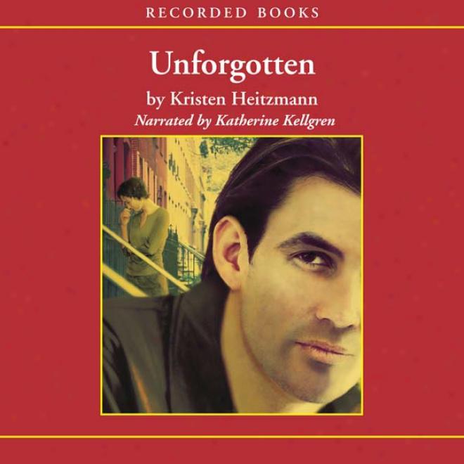 Unforgotten: The Michelli Family Succession, Book 2 (unabridged)