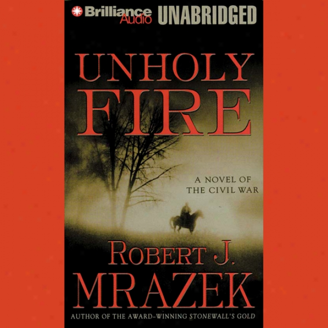 Unholy Fire (unabridged)