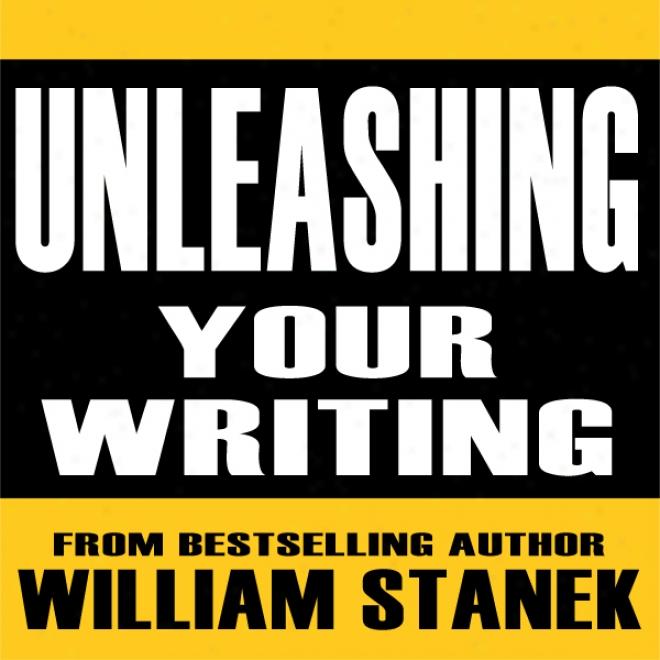 Unleashing Your Writing And Presentation Skills: Classroom-to-go (unabridged)