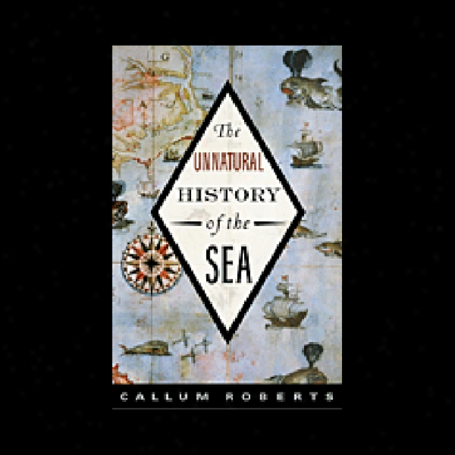 Unnaturap Account Of The Sea (unabridged)