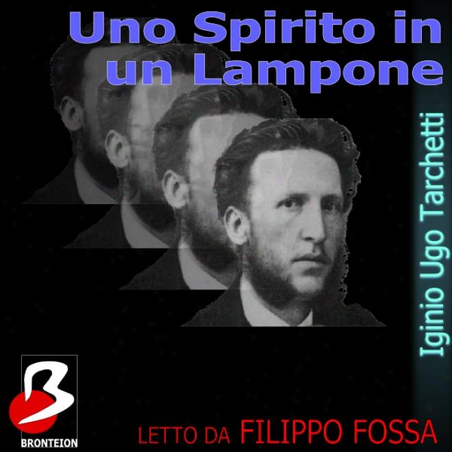 Uno Spirito In Un Lampone [a Spirit In A Raspberry] (unabridged)