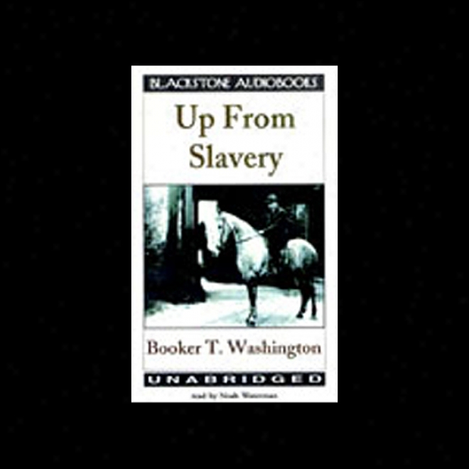 Up From Slavery (unabridged)