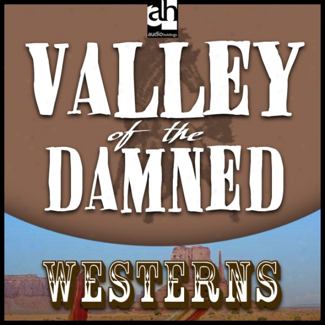 Valley Of The Damned (unabridged)