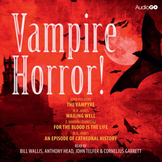 Vampire Horfor! (unabridged)