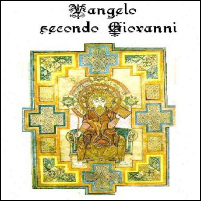Vangelo Secondo Giovanni [the Gospel Of John]