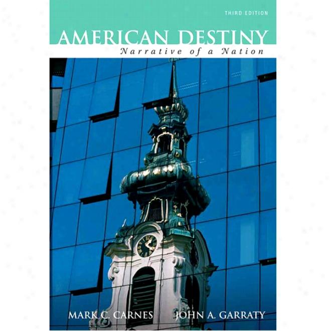 Vangonotes For American Destiny: Narrative Of A Nation, 3/e