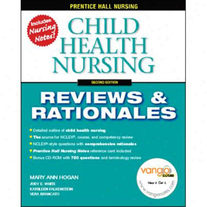 Vangonotes For Child Health Nursing: Rviews And Rationales, 2/e