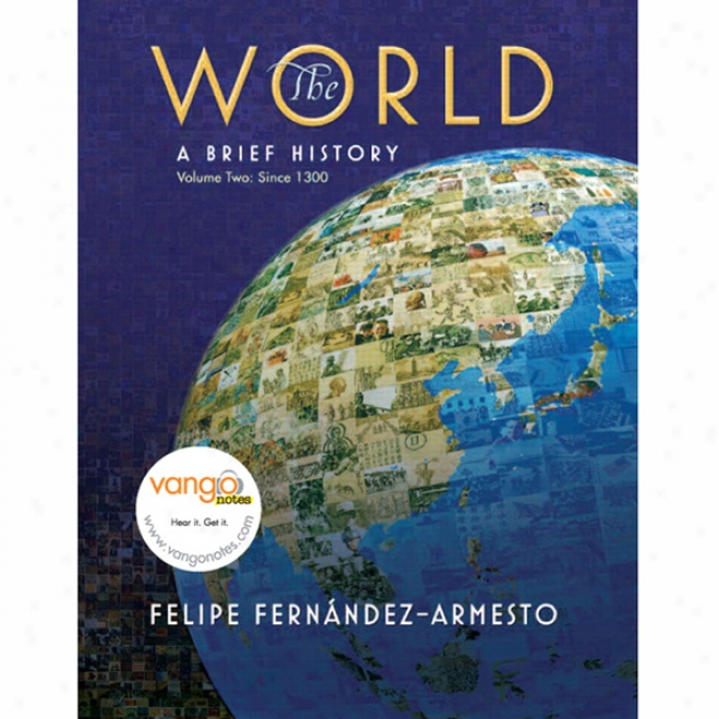 Vangonotes Concerning The World: A Brief History, 1/e, Volume 2