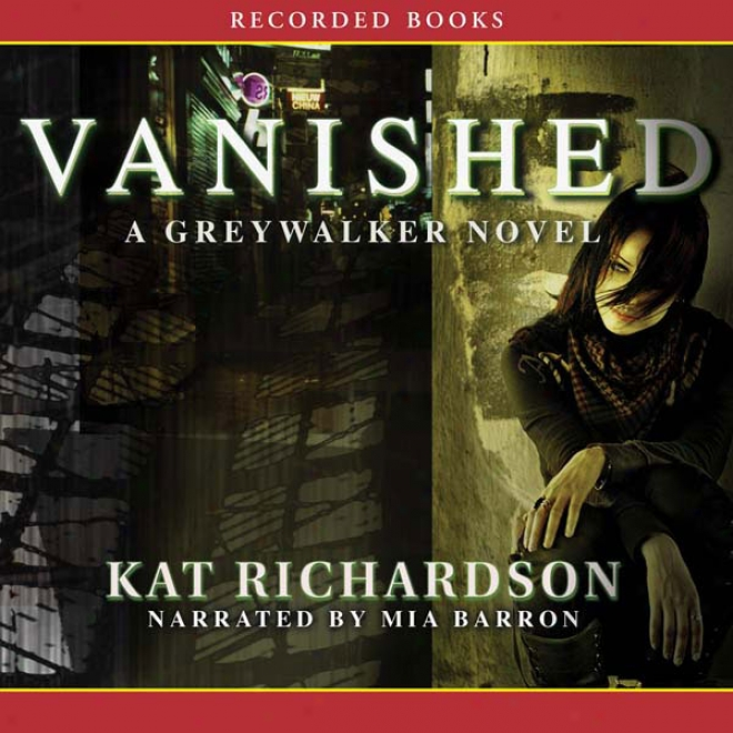 Vanished: Greywalker, Book 4 (unabridged)