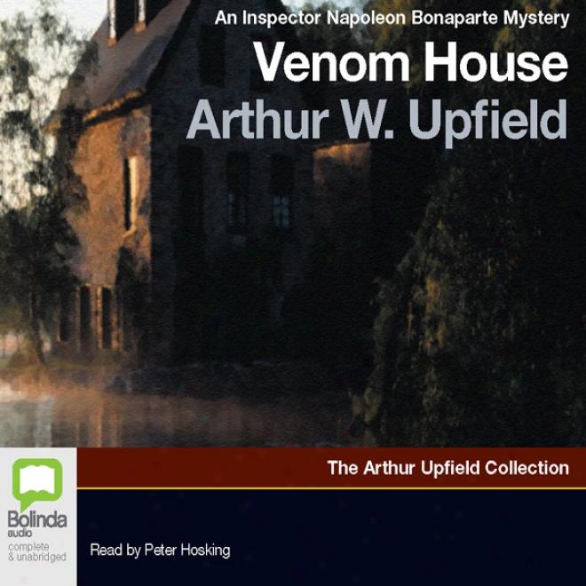 Venom House: An Inspector Napoleon Bonaparte Mystery (unabridged)