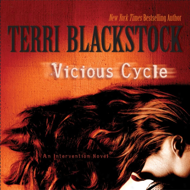 Vkcious Cycle: An Intervention Novel (unabridged)