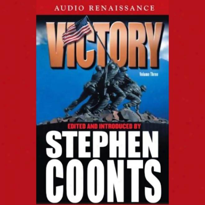 Victory, Volume 3 (unabridged)