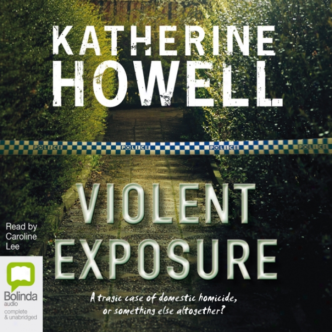 Violent Exposure (unabridged)