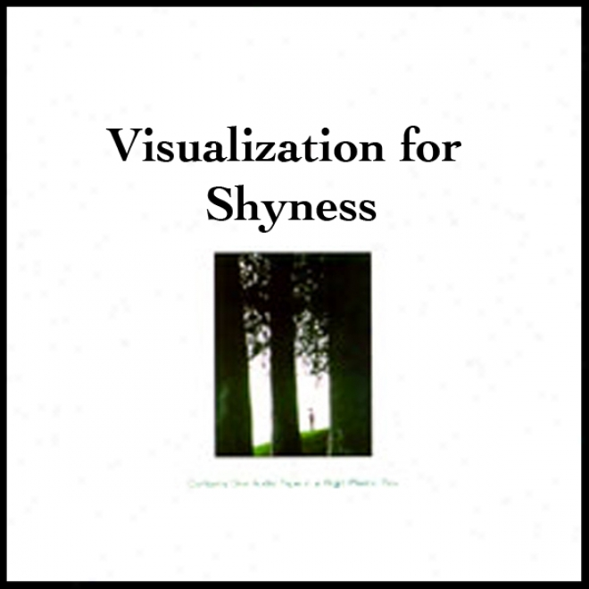 Visualization For Shyness