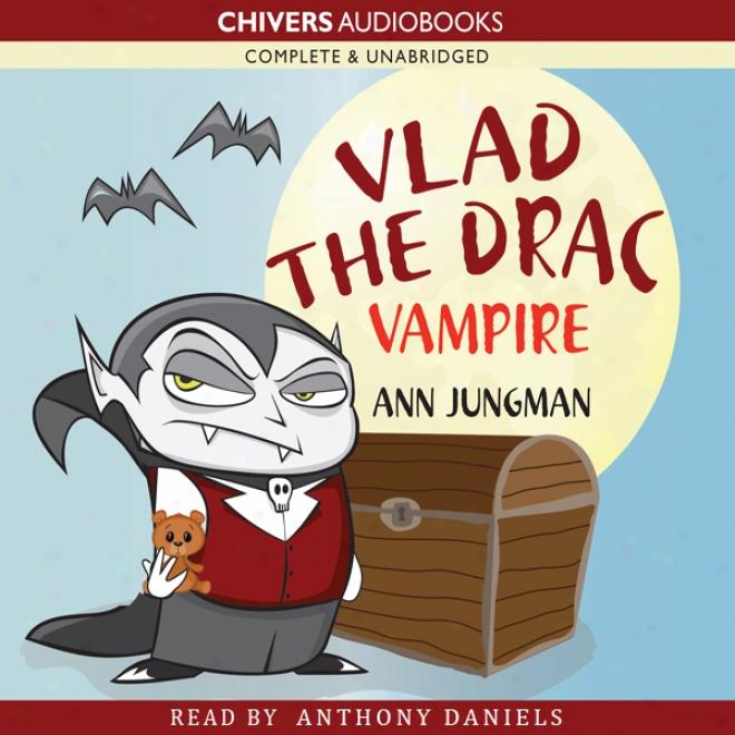 Vlad The Drac Vampire (unabridged)