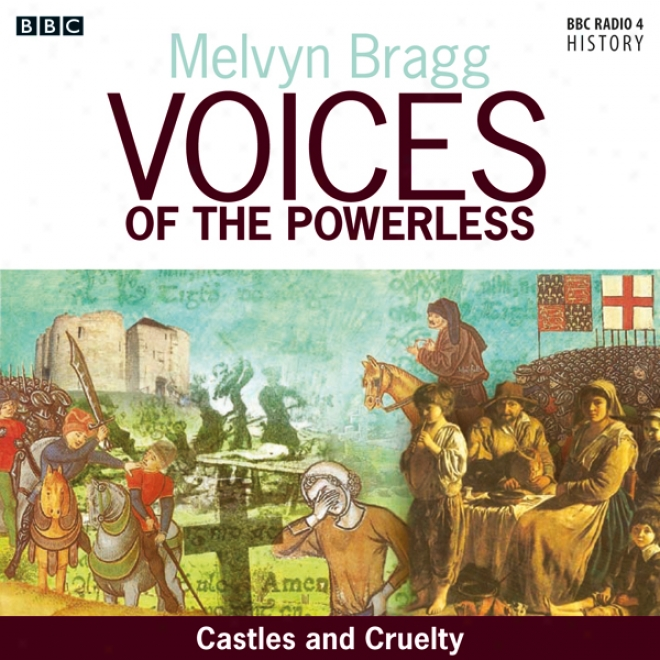 Voices Of The Powerless: Castles Abd Cruelty: York, William The Conqueror And The Harryihg Of The North