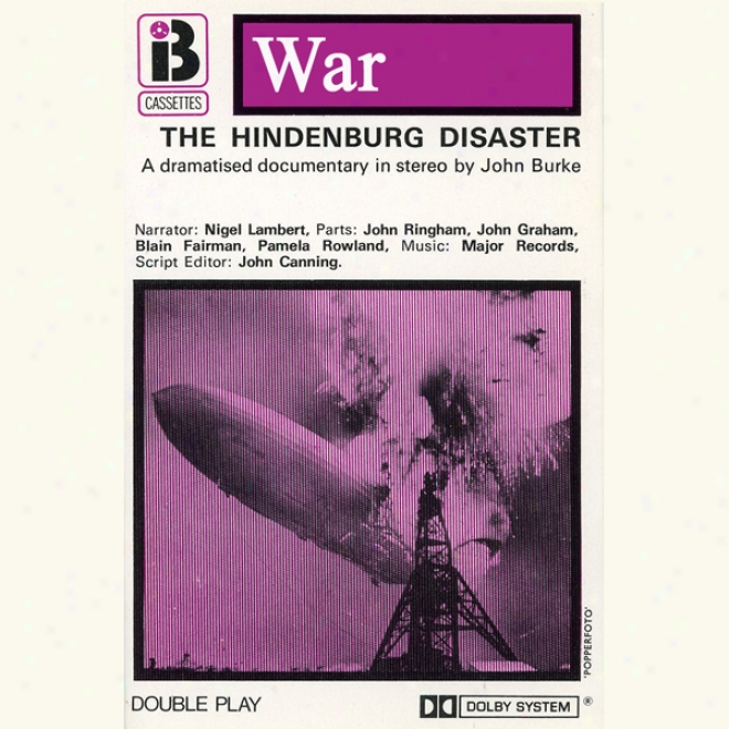 W2 The Hindenburg Disaster (drwmatised)