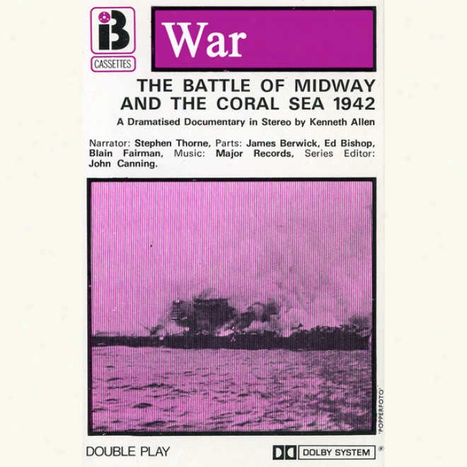 W3 The Contend Of Midway (dramatised)