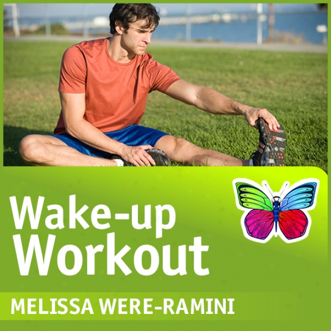 Wake-up Workout: A Brilliant Way To Start Your Day (unabridged)
