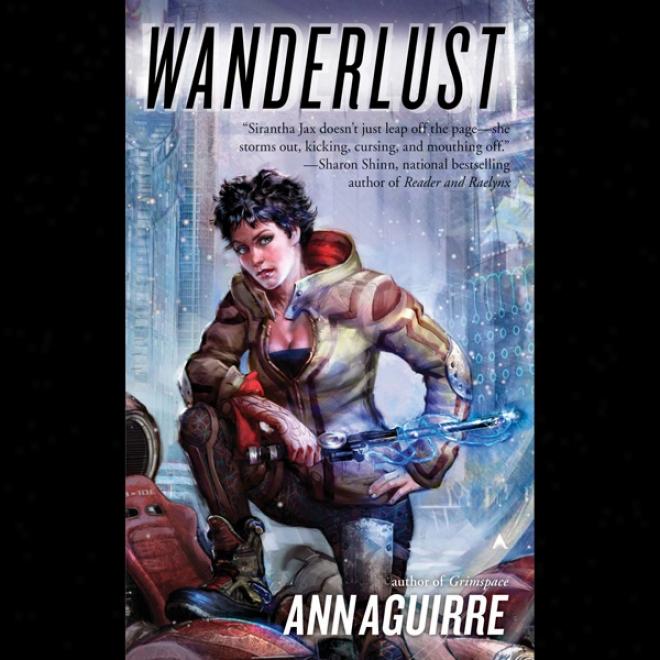 Wanderlust: Sirantha Jax, Book 2 (unabridged)