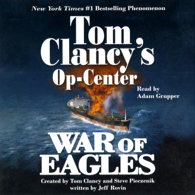 War Of Eagles: Tom Clancy's Op-center #12