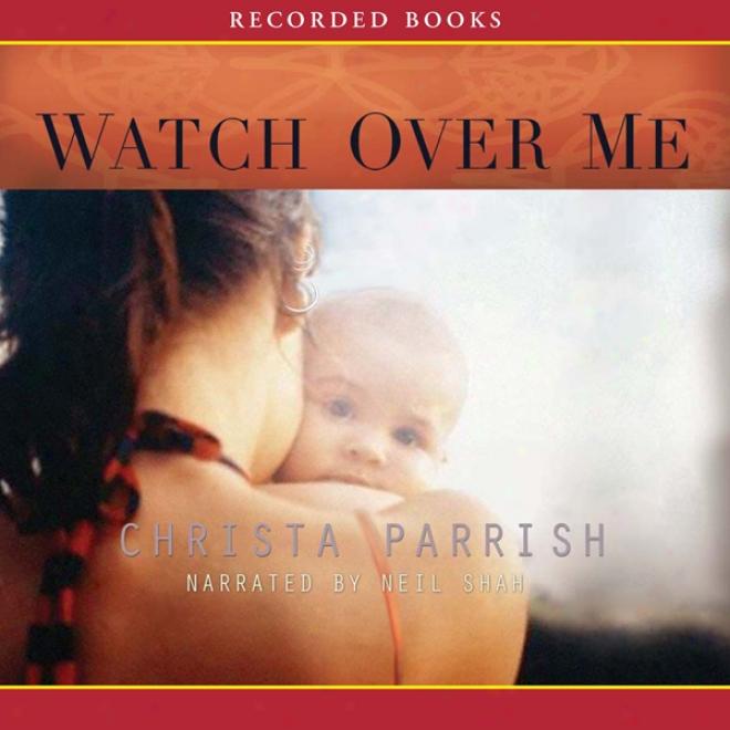 Watch Over Me (unabridged)