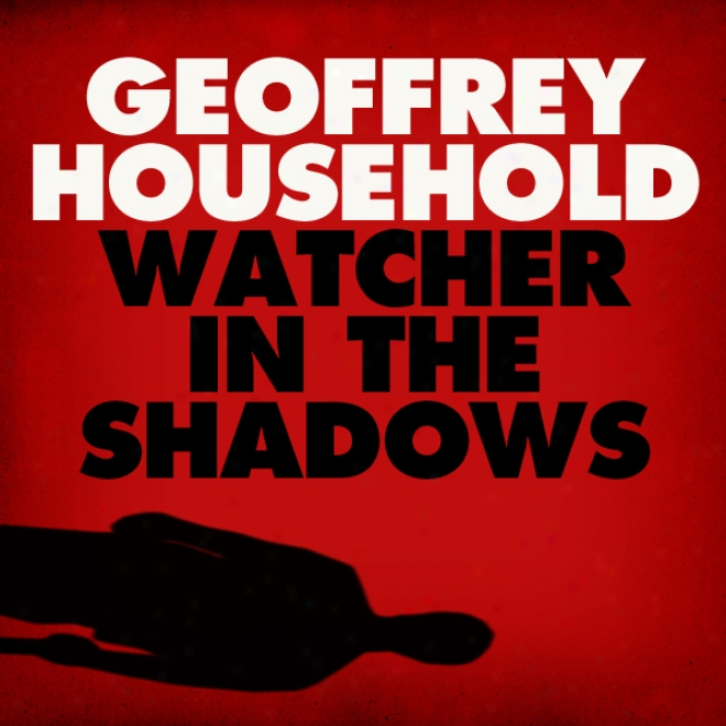 Watcher In The Shadows (unabridged)