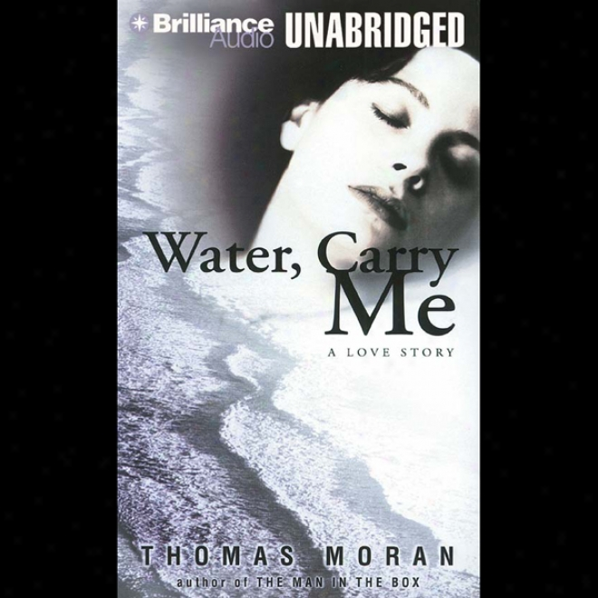 Water, Imply Me (unabridged)