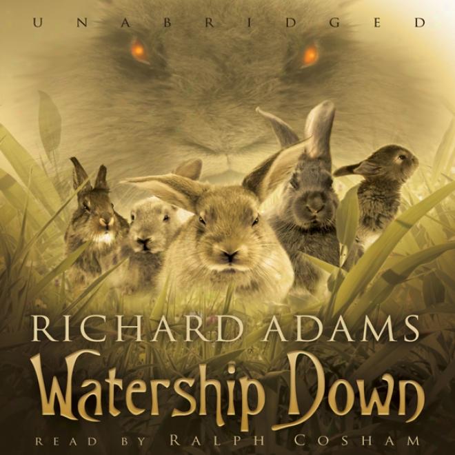 Watership Down (unabridged)