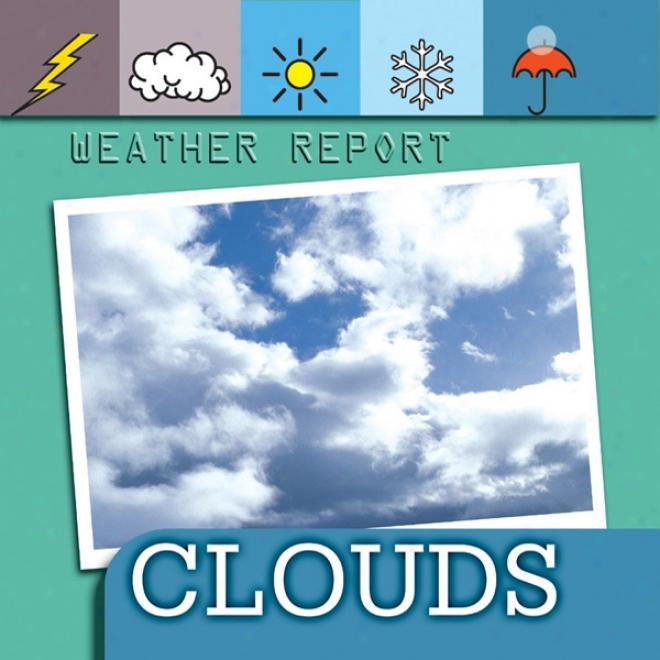 Weather Report: Clouds (unabridged)