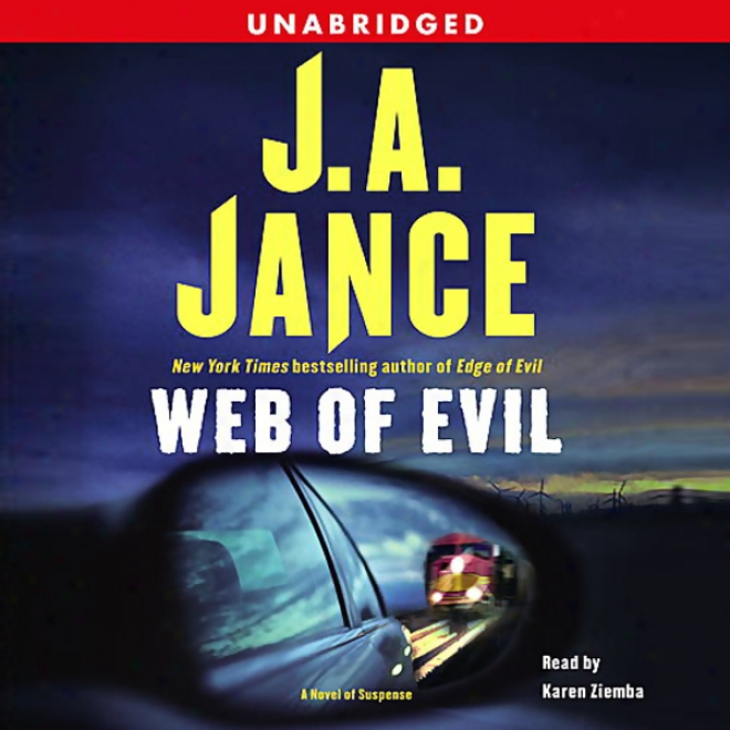 Web Of Evil: A Novel Of Suuspense (unabridged)