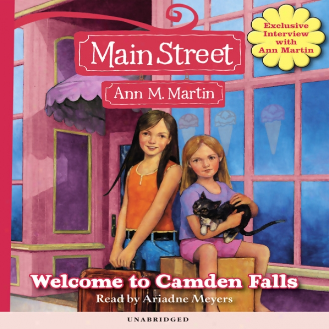 Welcome To Camden Falls: Main Street, Boom 1 (unabridged)