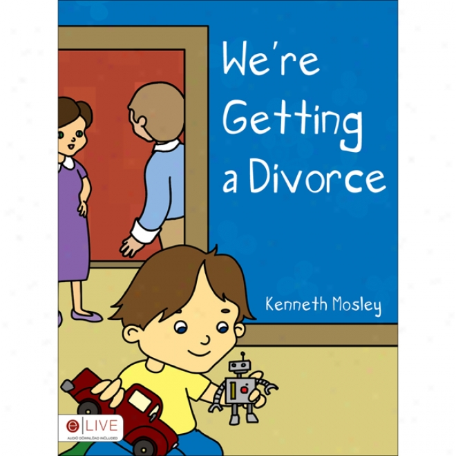 We're Gettinv A Divorce (unabridged)