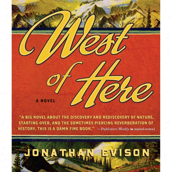 West Of Here (unabridged)
