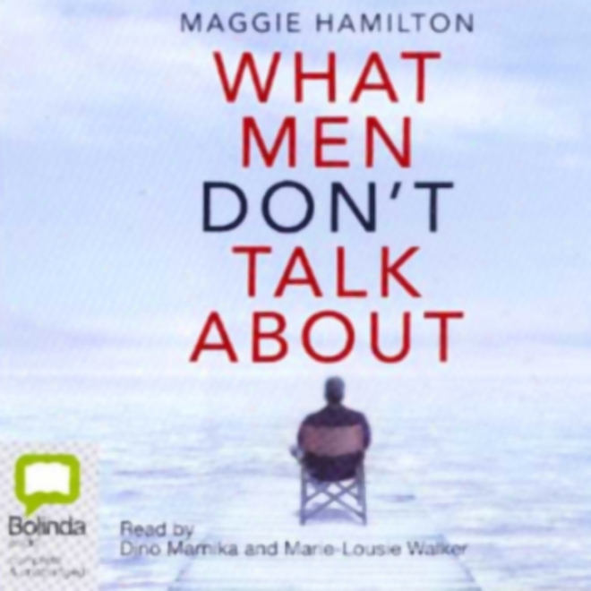 What Men Don't Talk About (unabridged)