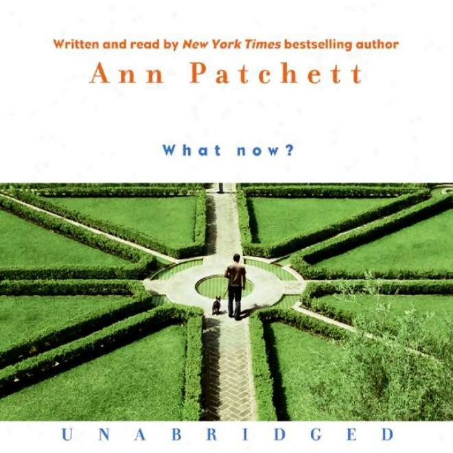 What Now? (unabridged)