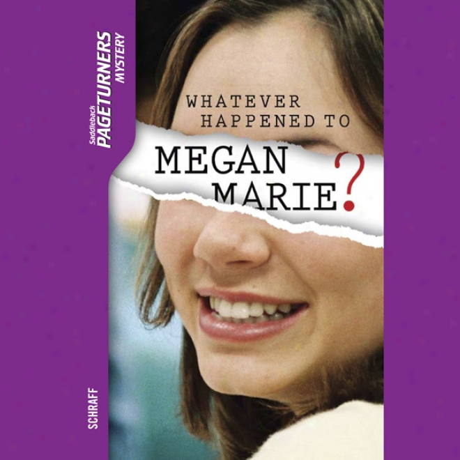 Whatever Happened To Megan Marie?: Pageturners (unabridged)