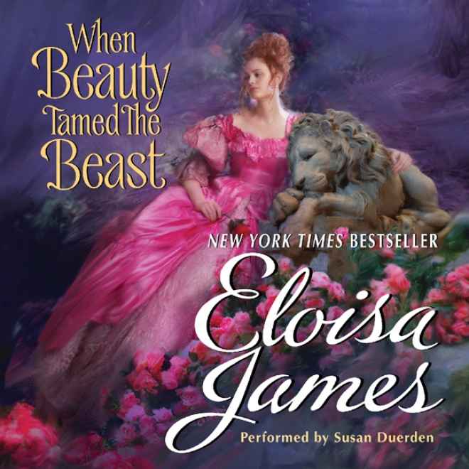 When Beauty Tamed The Beast (unabridged)