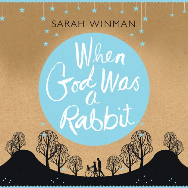 When God Was A Rabbit (unabridged)